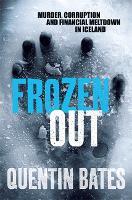 Frozen Out - Gunnhildur Mystery (Paperback)