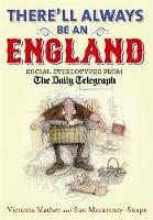 There'll Always be an England: Social Stereotypes from The Daily Telegraph (Hardback)