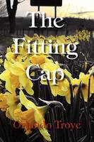 The Fitting Cap (Paperback)