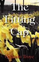 The Fitting Cap [Hardcover Edition] (Hardback)