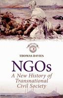 NGOs: A New History of Transnational Civil Society (Paperback)