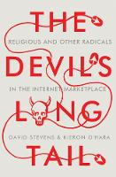 The Devil's Long Tail: Religious and Other Radicals in the Internet Marketplace (Hardback)
