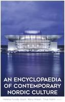 An Encyclopaedia of Contemporary Nordic Culture (Hardback)