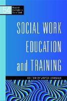 Social Work Education and Training - Research Highlights in Social Work (Paperback)