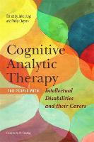 Cognitive Analytic Therapy for People with Intellectual Disabilities and their Carers (Paperback)
