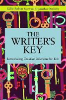 The Writer's Key: Introducing Creative Solutions for Life - Writing for Therapy or Personal Development (Paperback)