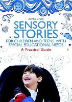 Sensory Stories for Children and Teens with Special Educational Needs
