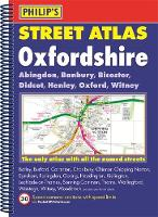 Philip's Street Atlas Oxfordshire 5ED Spiral (New Edition)