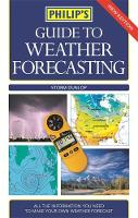 Philip's Guide to Weather Forecasting - Philip's Guide to... (Paperback)