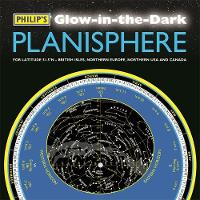Philip's Glow-in-the-Dark Planisphere (Latitude 51.5 North): For use in Britain and Ireland, Northern Europe, Northern USA and Canada (Paperback)