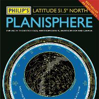 Philip's Planisphere (Latitude 51.5 North): For use in Britain and Ireland, Northern Europe, Northern USA and Canada (Hardback)