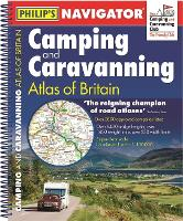 Philip's Navigator Camping and Caravanning Atlas of Britain: Spiral 3rd Edition - Philip's Road Atlases (Spiral bound)