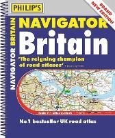 Philip's Navigator Britain: (Spiral bound) - Philip's Road Atlases (Spiral bound)