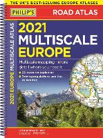 2021 Philip's Multiscale Road Atlas Europe: (A4 Spiral binding) - Philip's Road Atlases (Spiral bound)