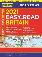 2021 Philip's Easy to Read Britain Road Atlas: (A4 Paperback) - Philip's Road Atlases (Paperback)