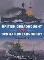 British Dreadnought Vs. German Dreadnought: Jutland 1916 - Duel No. 3 (Paperback)