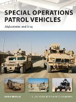 Special Operations Patrol Vehicles: Afghanistan and Iraq - New Vanguard (Paperback)