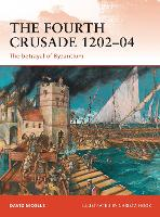 The Fourth Crusade 1202-04: The betrayal of Byzantium - Campaign (Paperback)