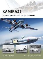 Kamikaze: Japanese Special Attack Weapons 1944-45 - New Vanguard (Paperback)
