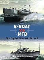 E-Boat vs MTB: The English Channel 1941-45 - Duel (Paperback)