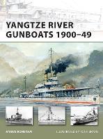 Yangtze River Gunboats 1900-49 - New Vanguard (Paperback)