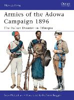 Armies of the Adowa Campaign 1896: The Italian Disaster in Ethiopia - Men-at-Arms (Paperback)