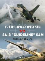 F-105 Wild Weasel vs SA-2 'Guideline' SAM: Vietnam 1965-73 - Duel (Paperback)