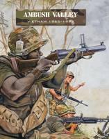 Ambush Valley: Vietnam 1965-1975 - Force on Force (Paperback)