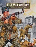 Cold War Gone Hot: World War III 1986 - Force on Force (Paperback)