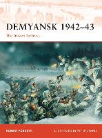 Demyansk 1942-43: The frozen fortress - Campaign (Paperback)