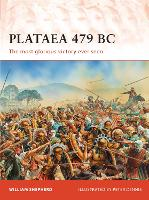 Plataea 479 BC: The most glorious victory ever seen - Campaign (Paperback)