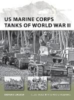 US Marine Corps Tanks of World War II - New Vanguard 186 (Paperback)
