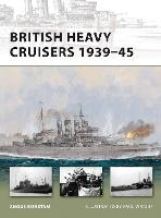 British Heavy Cruisers 1939-45