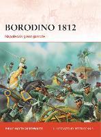 Borodino 1812: Napoleon's great gamble - Campaign (Paperback)