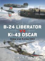 B-24 Liberator vs Ki-43 Oscar: China and Burma 1943 - Duel 41 (Paperback)