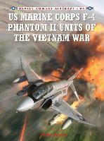 US Marine Corps F-4 Phantom II Units of the Vietnam War - Combat Aircraft (Paperback)