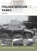 Italian Medium Tanks: 1939-45 - New Vanguard 195 (Paperback)