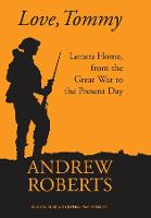 Love, Tommy: Letters Home, from the Great War to the Present Day (Hardback)