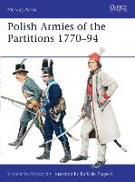 Polish Armies of the Partitions 1770-94 - Men-at-Arms (Paperback)