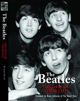 """The """"Beatles"""" - The Days of Their Life (Hardback)"""