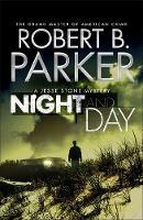 Night and Day: A Jesse Stone Mystery (Hardback)