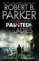 Painted Ladies - The Spenser Series (Paperback)