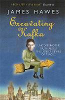Excavating Kafka (Paperback)