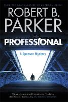 The Professional (A Spenser Mystery) - The Spenser Series (Paperback)