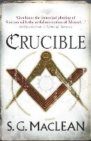 Crucible: Alexander Seaton 3, from the author of the prizewinning Seeker series - Alexander Seaton (Paperback)