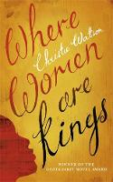 Where Women are Kings: from the author of The Language of Kindness (Hardback)