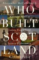 Who Built Scotland
