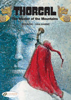 Thorgal: The Master of the Mountains Master of the Mountains v. 7 - Thorgal (Cinebook) 07 (Paperback)