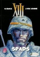 XIII: SPADS v. 4 (Paperback)