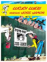Lucky Luke: Lucky Luke Versus Joss Jamon Lucky Luke Versus Joss Jamon v. 27 - Lucky Luke Adventures 27 (Paperback)